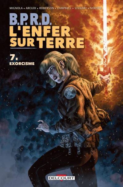 BPRD - L'Enfer sur Terre T07 - Exorcisme - 9782413009368 - 11,99 €