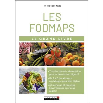 Grand livre des FODMAPS et de tout ce que l'on digère mal
