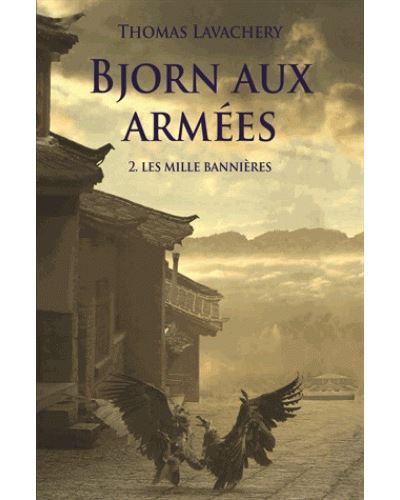 Bjorn aux armées (t. 02) : Les mille bannières