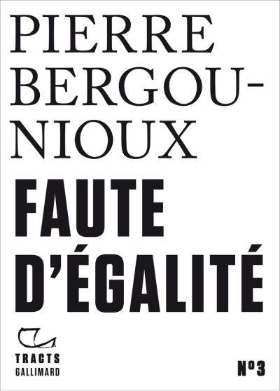 Tracts (N°3) - Faute d'égalité - 9782072854187 - 3,49 €