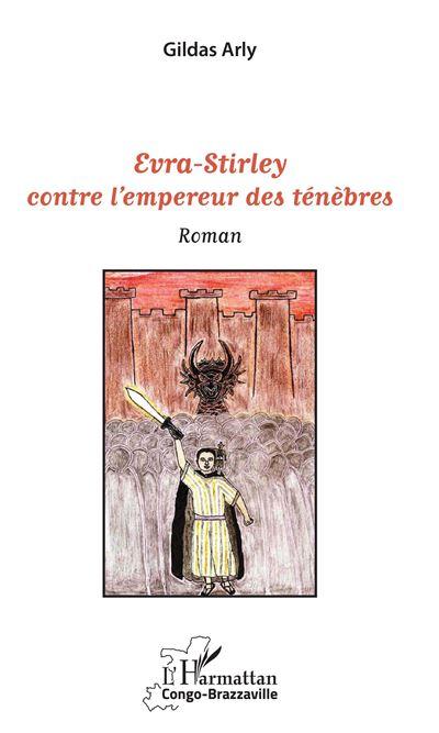 Evra-Stirley contre l'empereur des ténèbres