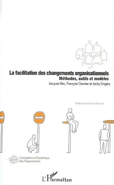 La facilitation des changements organisationnels