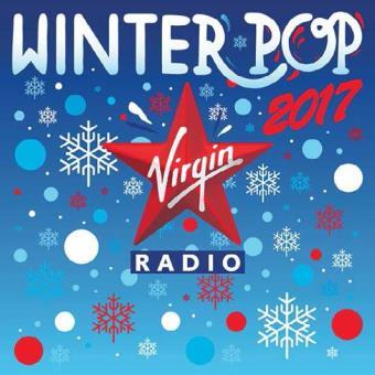 Virgin Radio Winter Pop 2017