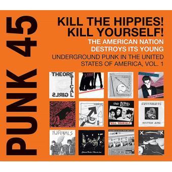 Punk 45 kill the hippies kill yourself