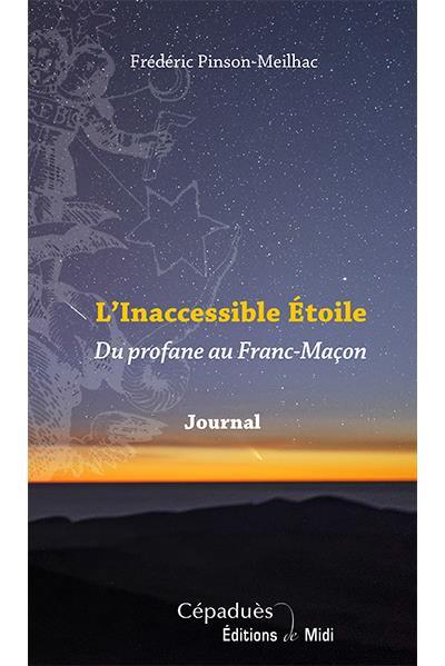 L´inaccessible étoile - Frédéric Pinson-Meilhac (Auteur)
