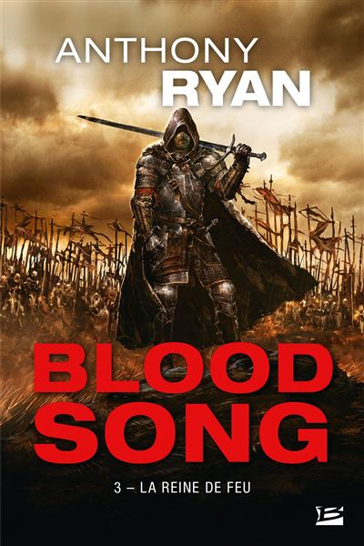 Blood Song - Tome 3 : Blood Song, T3 : La Reine de feu