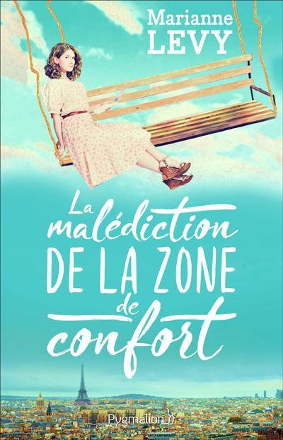 La Malédiction de la zone de confort