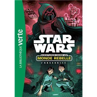 Star WarsStar Wars Aventures dans un monde rebelle 05 - L'Obscurité