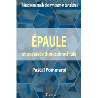 Epaule et traversee thoraco-brachiale