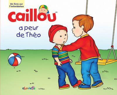 Caillou a peur de Théo