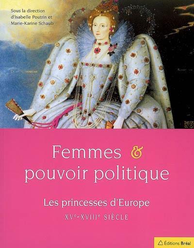Princesses et pouvoir politique à l'époque moderne