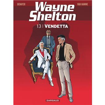 Wayne SheltonVendetta