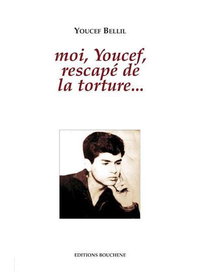Moi Youssef, rescapé de la torture