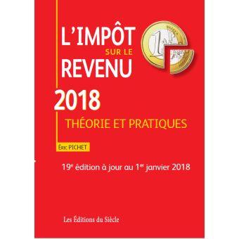 L'impot sur le revenu 2018:theorie et pratiques