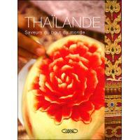 Thaïlande saveurs du bout du monde