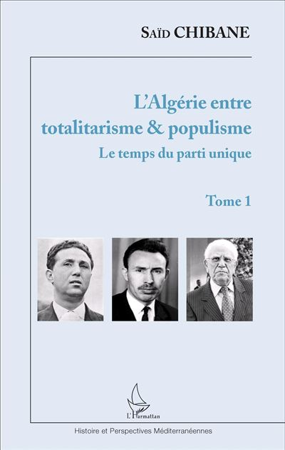 L'Algérie entre totalitarisme et populisme