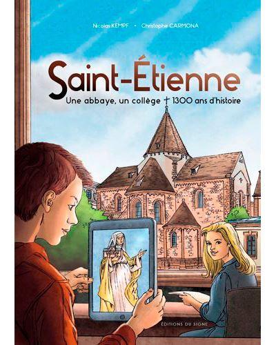Saint-Etienne, une abbaye, un collège