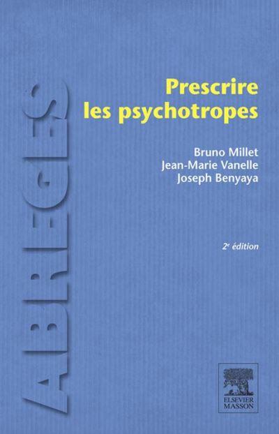 Prescrire les psychotropes - 9782294742682 - 28,99 €