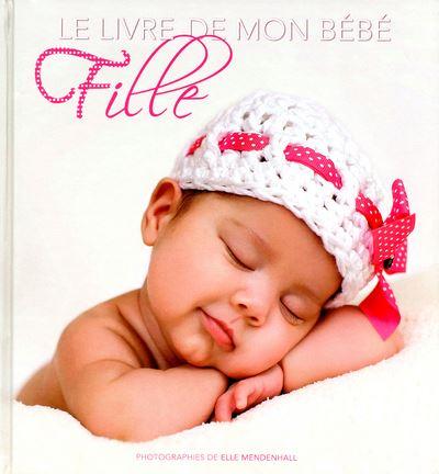 Le livre de mon bébé -fille-
