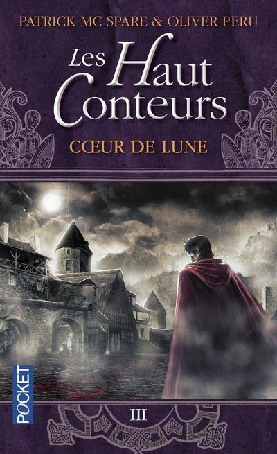 Les Haut Conteurs - Tome 3 : Les Haut-Conteurs - tome 3 Coeur de Lune