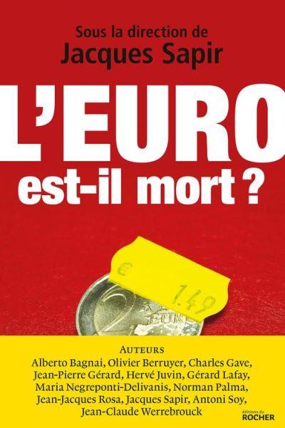 L'euro est-il mort ? - 9782268091266 - 13,99 €