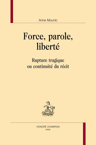 Force, parole, liberté