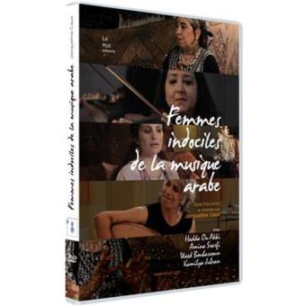 Les femmes indociles de la musique arabe DVD