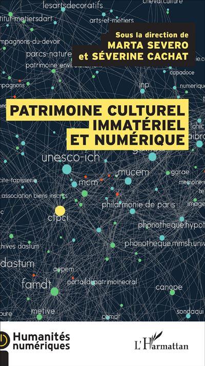 Patrimoine culturel immatériel et numérique