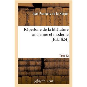 Répertoire de la littérature ancienne et moderne. T16 -