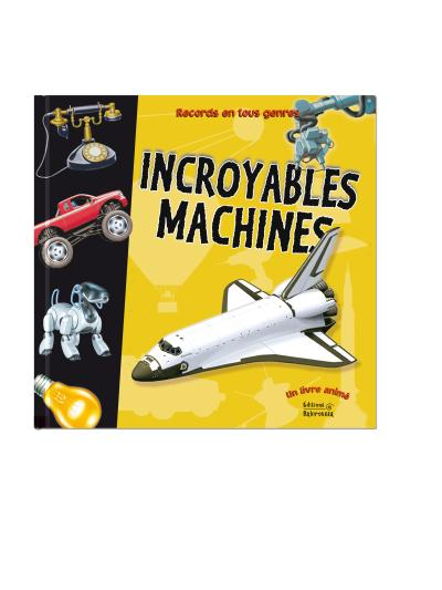 Incroyables machines