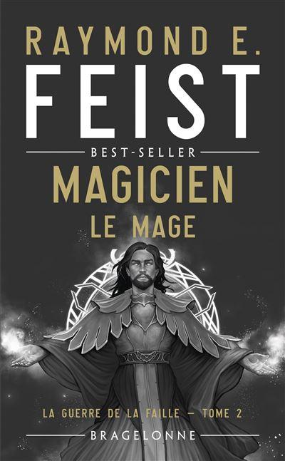 La Guerre de la Faille, T2 : Magicien - Le Mage
