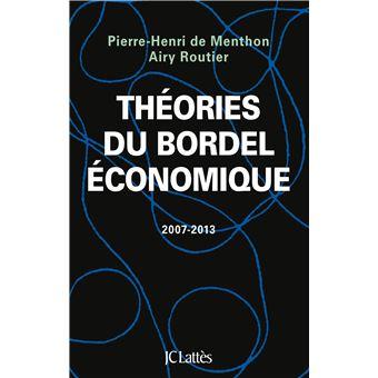 Théories du bordel économique