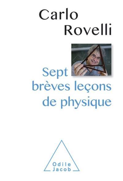 Sept brèves leçons de physique - 9782738165329 - 7,99 €
