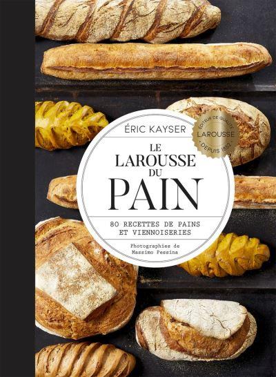 Le Larousse du pain - 9782035973696 - 28,99 €