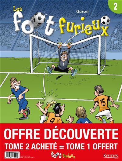 Les Foots furieux - pack T02 acheté = T01 offert - 2020