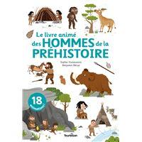 Le livre animé des hommes de la préhistoire