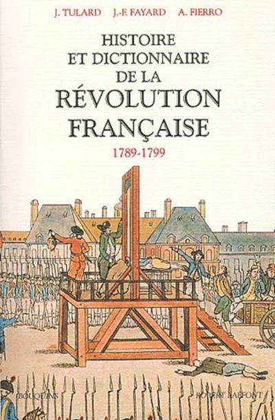 Histoire et dictionnaire de la Révolution Française (1789-1799) - NE