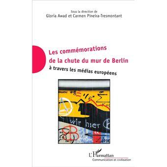 Les commémorations de la chute du mur de Berlin à travers les médias européens