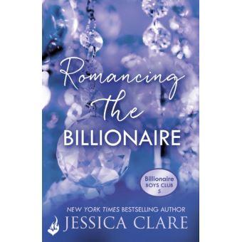 Romancing The Billionaire Jessica Clare Epub