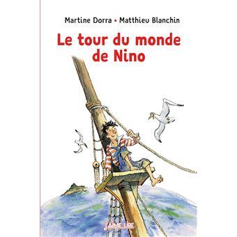 Le Tour Du Monde De Nino Poche Martine Dorra Matthieu border=