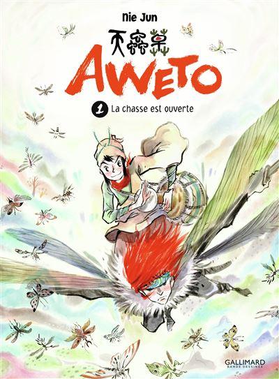 Aweto (Tome 1-La chasse est ouverte)