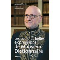 Les 500 plus belles expressions de Monsieur Dictionnaire