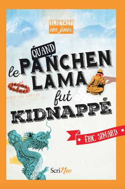 Quand le Panchen-lama fut kidnappé - Eric Smard (Auteur)