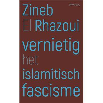Rhazoui*vernietig het islamitisch fascisme