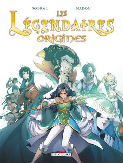 Les Légendaires - Origines T2 - Jadina