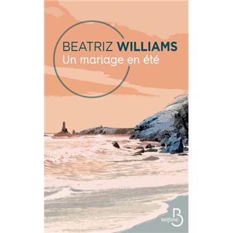 Un mariage en été - broché - Beatriz Williams, Julia Taylor - Achat Livre  ou ebook   fnac