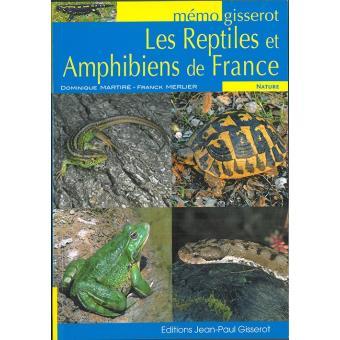 Les reptiles et amphibiens de France