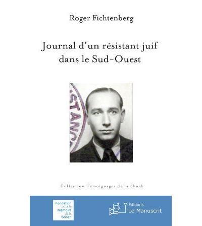 Journal dun résistant juif dans le Sud-Ouest