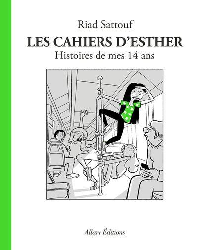 Les Cahiers d'Esther - tome 5 Histoires de mes 14 ans - 05 - Allary