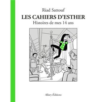 Les cahiers d'EstherLes Cahiers d'Esther - tome 5 Histoires de mes 14 ans